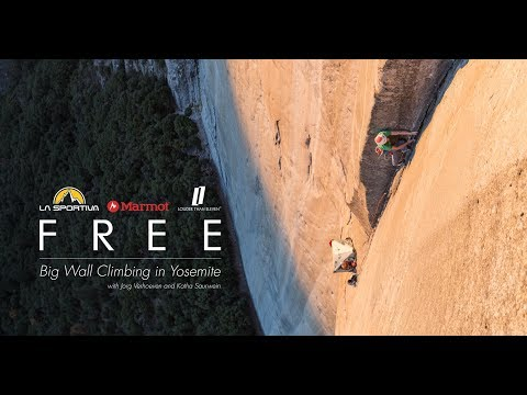 FREE - Big Wall Climbing in Yosemite with Jorg Verhoeven and Katha Saurwein