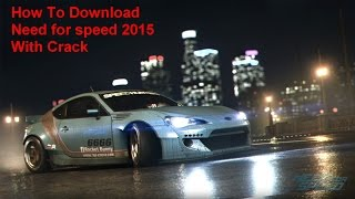 This game is fully cracked version of need for speed 2015 and working 100%.This is very easy to install.You need nothing to do just install and play. link for ...