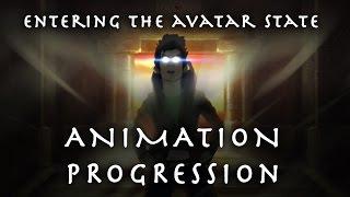 Entering the Avatar State (Animation Progression)