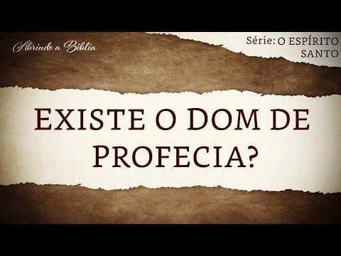 EXISTE O DOM DE PROFECIA? | O Espírito Santo | Abrindo a Bíblia
