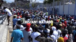 Activist Tristant Matiado On The Uprising In Haiti And US Interference