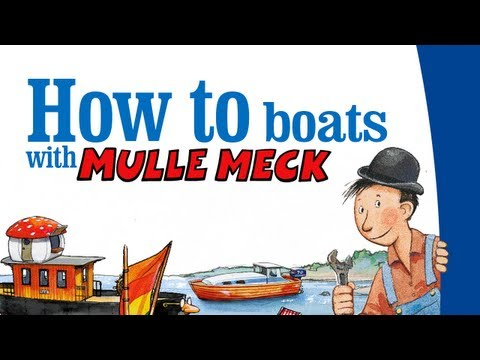How to Boats with Mulle Meck