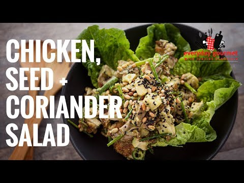 Chicken, Seed and Coriander Salad – Bosch | Everyday Gourmet S6 E66