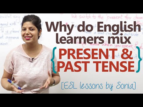 Why do you mix past & present tense while speaking English?  - Grammar lesson