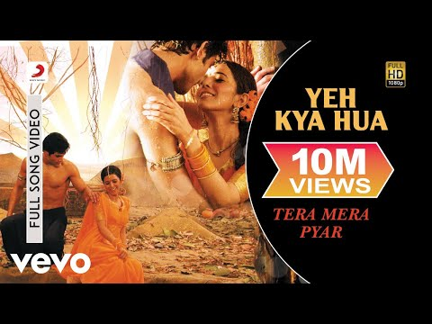 Video Yeh Kya Hua - Shreya Ghosal | Tera Mera Pyar download in MP3, 3GP, MP4, WEBM, AVI, FLV January 2017