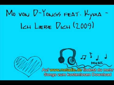 Mo von D-Yongs feat. Kyra - Ich Liebe Dich (2009) Thumb