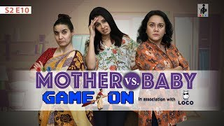 Video SIT | Maid In Heaven | MOTHER VS BABY: GAME ON | S2 E10 | Chhavi Mittal | Deepika Amin MP3, 3GP, MP4, WEBM, AVI, FLV Mei 2019