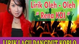 Download Lagu DANGDUT RENA KDI OLEH - OLEH LIRIK Mp3