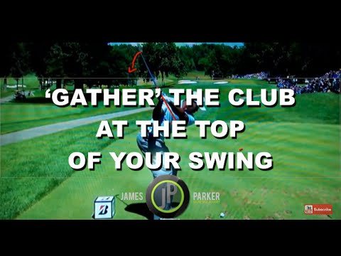 Golf Instruction | Gather The Golf Club at The Top Of Your Golf Swing
