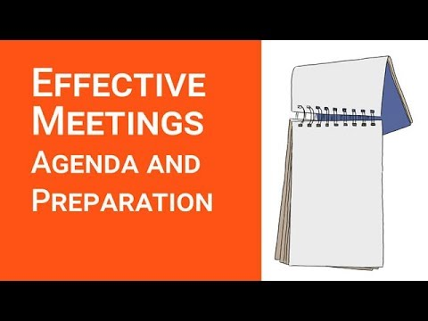 Running Effective  Meetings: Agenda And Preparation