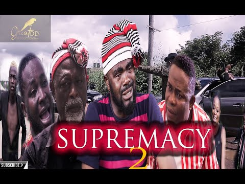 SUPREMACY 2 (ACTION MOVIE) || LATEST NIGERIAN MOVIE 2020 || NOLLYWOOD TRENDING MOVIES
