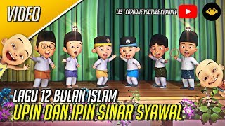 Video Lagu 12 Bulan Islam - Upin & Ipin Sinar Syawal MP3, 3GP, MP4, WEBM, AVI, FLV Juli 2019