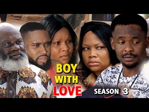 BOY WITH LOVE SEASON 3 - Zubby Michael 2019 Latest Nigerian Nollywood Movie Full HD