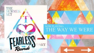 The Summer Set - The Way We Were (Track 08)