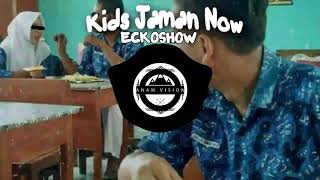 Download Lagu ECKOSHOW - Kids Jaman Now [BASS BOOSTED] Mp3
