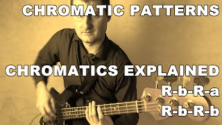 Walking Bass Lessons - L#1 Chromatic Patterns - Chromatics Explained -R-b-R-a,b