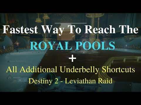 Destiny 2 Fastest Way To Reach The Royal Pools All Additional Underbelly Shortcuts