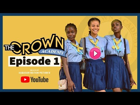 The Crown Academy (FULL) Season 1 Episode 1