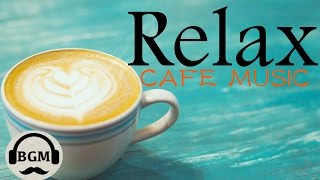 Chill Out Cafe Music - Jazz & Bossa Nova Instrumental Music - Music For Work, Study, Relax Video