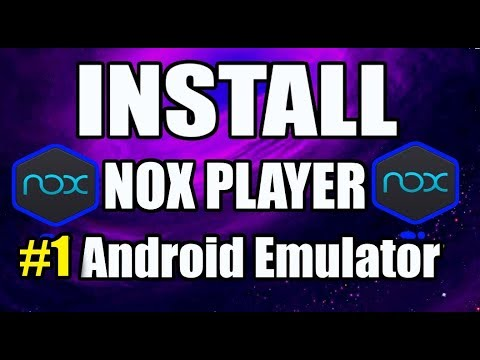 Download & Install NOX Player on PC + Preview (2019) #1 Android Emulator for using APKs