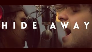 Daya - Hide Away (Tyler & Ryan Cover)
