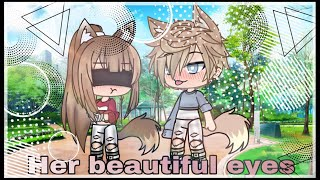Video Her beautiful eyes./Gacha Life mini movie:by Angel Wolfy channel MP3, 3GP, MP4, WEBM, AVI, FLV Agustus 2019