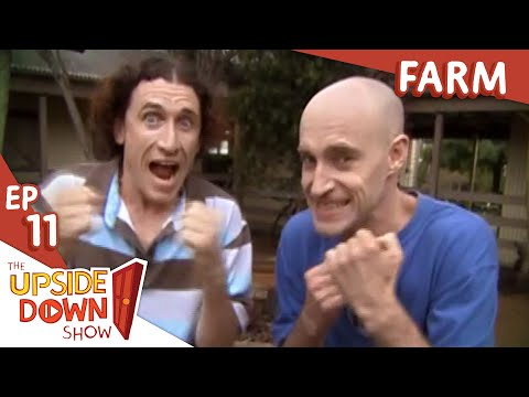 The Upside Down Show: Ep 11 - Farm