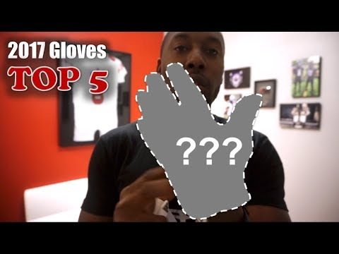 Top 5 Football Gloves of 2017