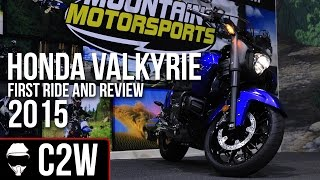 2. 2015 Honda Valkyrie - First Ride and Review