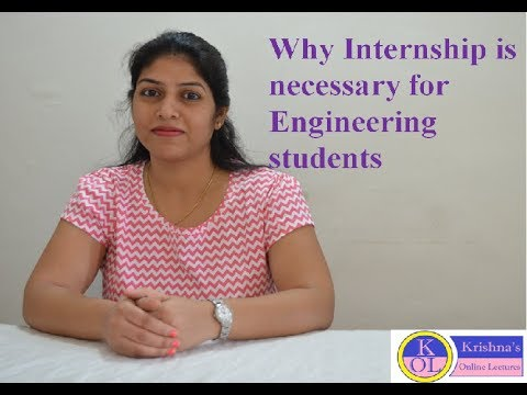 Why internship is necessary for engineering students