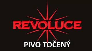 Video REVOLUCE - PIVO TOČENÝ ( oficiální singl )