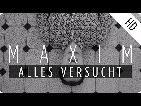 Maxim - Alles Versucht (2.0)