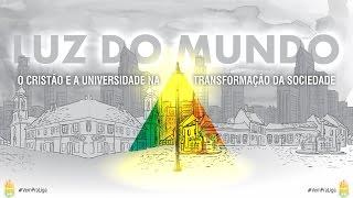 CONGRESSO LIGA UNIVERSITÁRIA - LUZ DO MUNDO