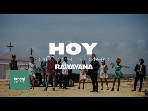 Salió 'Hoy' lo nuevo de Rawayana