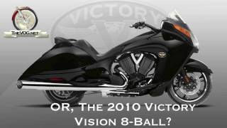 9. 2010 Victory Motorcycle $18,000 Faceoff - Cross Country vs. Vision 8-Ball