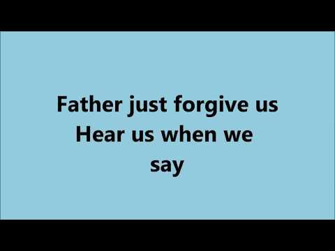 Father Can You Hear Me - Lyrics