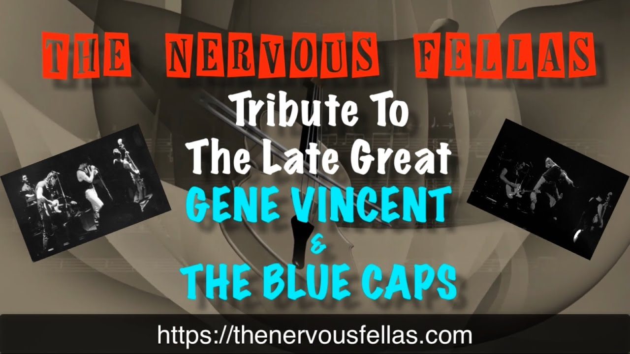 The Nervous Fellas Tribute To Gene Vincent