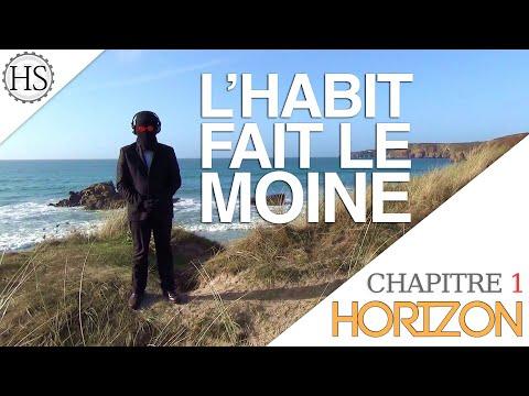 Horizon- L'habit fait le moine