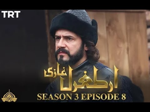 Ertugrul Ghazi Urdu   Episode 08  Season 3  