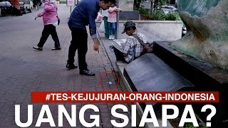 Video Tes Kejujuran INI UANG SIAPA? social experiment MP3, 3GP, MP4, WEBM, AVI, FLV November 2017