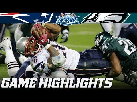 Video: Patriots vs. Eagles: Super Bowl XXXIX Full Highlights | NFL