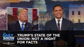 Video Trump's State of the Union: Not a Night for Facts: The Daily Show MP3, 3GP, MP4, WEBM, AVI, FLV April 2018