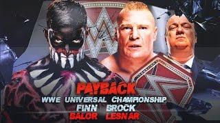 Nonton WWE Payback 2017 Finn Balor vs Brock Lesnar WWE Universal Championship Match Film Subtitle Indonesia Streaming Movie Download