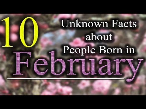 10 Unknown Facts about People born in February | Do You Know? (видео)