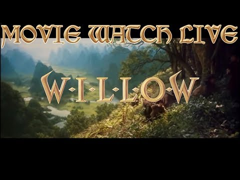 WILLOW LIVE MOVIE WATCH  (Commentary)