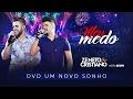 Zé Neto e Cristiano - Meu Medo - DVD Um Novo Sonho HD