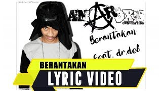 ANJAR OX'S - Berantakan [ Feat. Dr.del ] ( Lyric Video )