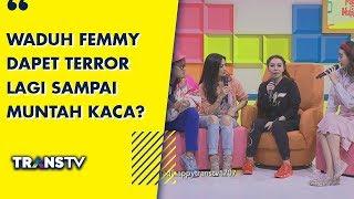 Download Video P3H -  Waduh Femmy Dapet Terror Lagi Sampai Muntah Kaca? (17/7/19) Part 2 MP3 3GP MP4