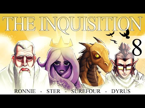 The Inquisition Ep. 8