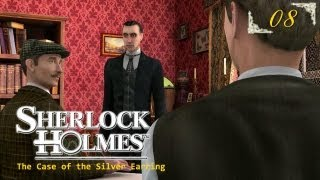 Sherlock Holmes (Video Games) - The Secret of the Silver Earring - Pt.8